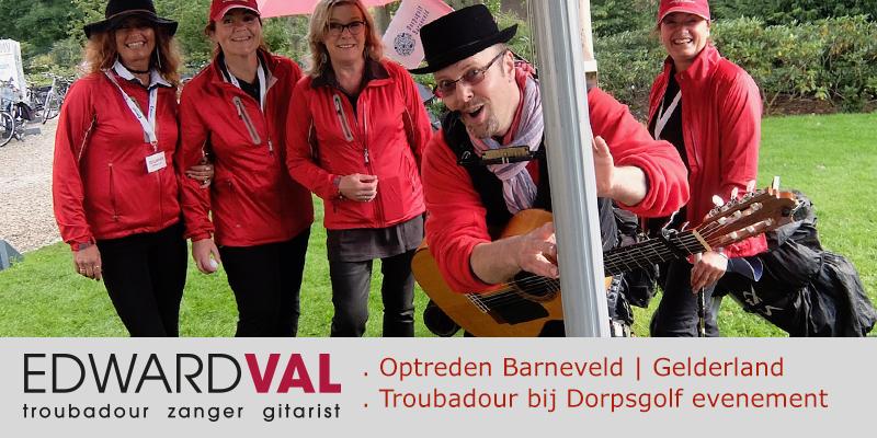 Dorpsgolf-Barneveld-Optreden-mobiele-live-muzikant-troubadour-Edward-Val-Akoestische-live-muziek-Gelderland-Mobiele-liedjeszanger-tijdens-golf-event-Golfclub-entertainment