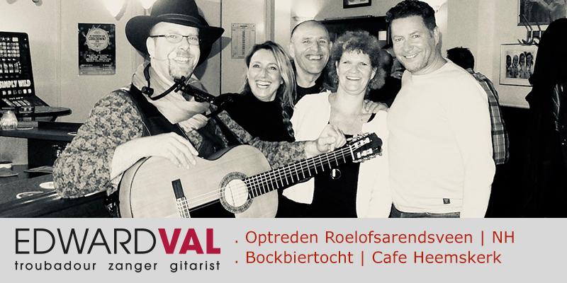 Roelofsarendsveen-Cafe-Jan-Punt-Cafe-Heemskerk-Noord-Holland-Optreden-bockbier-tocht-Troudour-zanger-gitarist-Edward-Val-boeken-Mobiele-live-muziek-inhuren