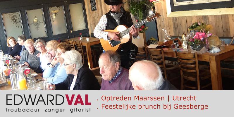 Maarssen-Utrecht-Optreden-boeken-zanger-gitarist-troubadour-Edward-Val-Live-achtegrondmuziek-inhuren-One-man-band-fFeest-brunch-restaurant-Geesberge