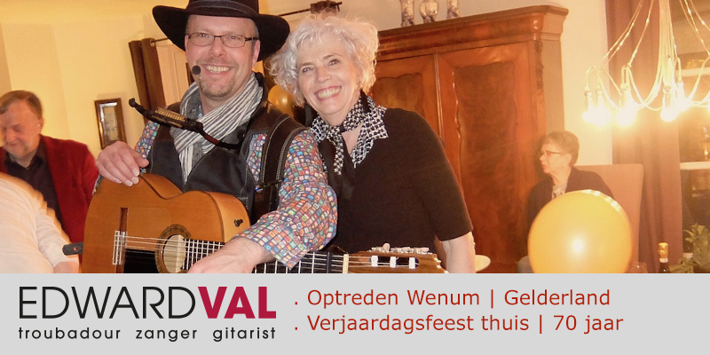 Troubadour-zanger-gitarist-Edward-Val-boeken-Optreden-Apeldoorn-Gelderland-verjaardag-70-jaar-Mobiele-live-muzikant-inhuren-feestje-thuis-met-live-muziek