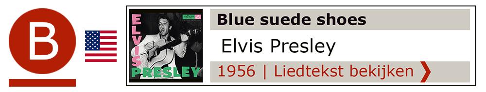 Elvis Presley Blue suède shoes | Zanger gitarist troubadour Edward Val boeken | Liedtekst Sing Along | karaoke Feest