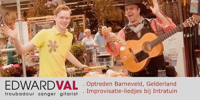 Zanger-gitarist-Edward-Val-Troubadour-bij-Intratuin-Barneveld-Live-music-In-Store-boeken-Improvisatie-liedjes-Muzikaal-straattheater-inhuren