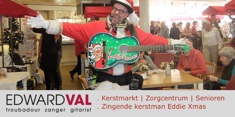 Zorgcentrum 1 | Amaris zorggroep Naarden senioren dementie kerstact kerstmarkt kerstliedjes interactie gezellig mobiel zang gitaar edward val eddie xmas
