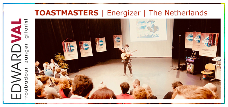 Troubadour Entertainer Energizer Motivator Edward Val | Toastmasters Division C Conference 2019 Hilversum Theater Santbergen | Toastmasters Boogie Song.jpg