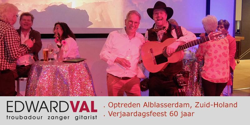 Zanger gitarist feest | Live muziek verjaardag Edward Val | Optreden Alblasserdam Zuid Holland Cultureel Centrum Landvast