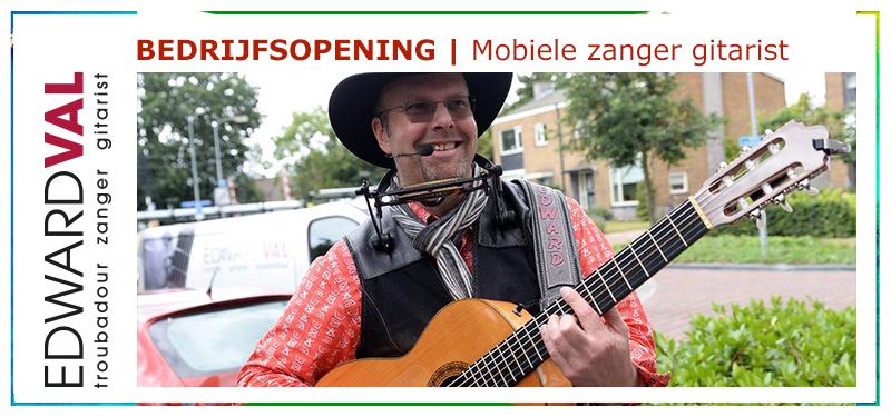 Zanger gitarist Edward Val bij bedrijfsopening Welkom GGZ Centraal hartje Nijkerk | Troubadour Gelderland
