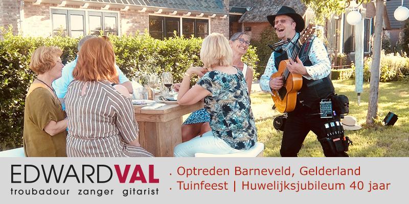 Zanger gitarist feest Edward Val Barneveld Gelderland tuinfeest huwelijksjubileum familiefeest troubadour inhuren rondlopende muzikale act