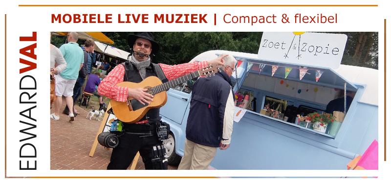 Foodtruck festival event troubadour mobiele live muzek rondlopende zanger act inhuren edward val ermelo veluwe