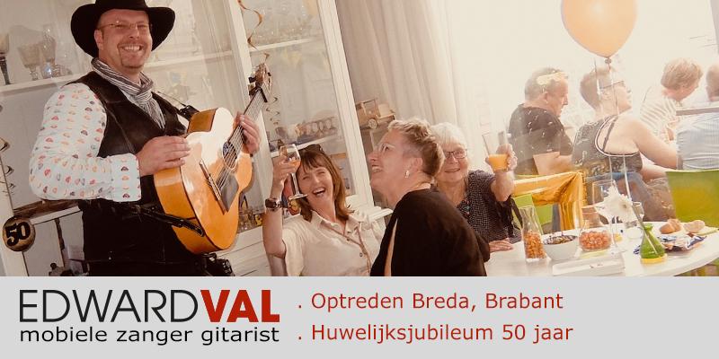 mobiele zanger gitarist breda brabant huwelijksjubileum 50 jaar feest aan huis tuinfeest troubadour edward val inhuren