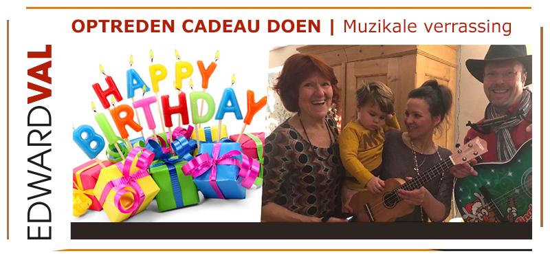 Verjaardag-Zeewolde-Flevoland optreden cadeau doen muzikant kado verrassing surprise zonnetje zetten edward val zanger gitarist