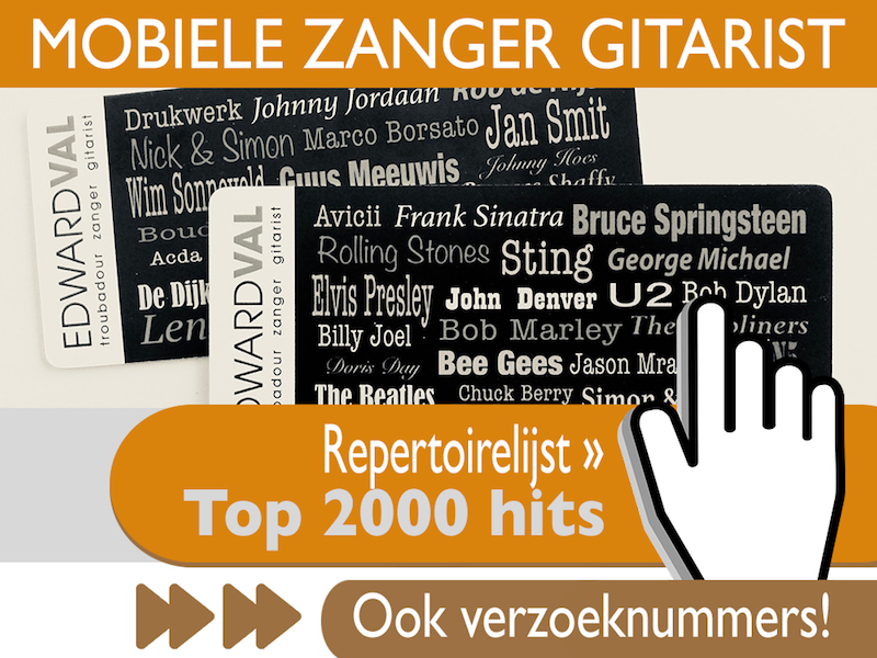 allround Repertoire-mobiele-zanger-gitarist-feest-top-2000-hits-edward-val-entertainer-boeken-artiest