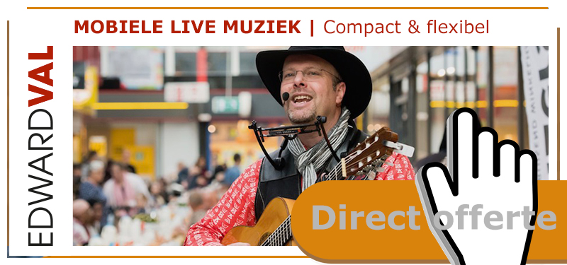 mobiele live muziek boeken zanger gitarist troubadour edward val allround entertainer sfeermuziek gezelig interactie live achtegrondmuziek