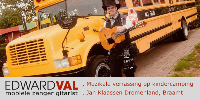 zanger-gitarist-Edward-Val-boeken-troubadour-doetinchem-gelderland-inhuren-jan-klaassen-dromenland-camping-muzikaal-verrassing-optreden-cadeau