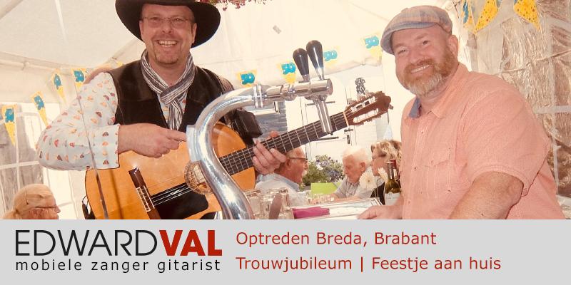 Brabant | Breda trouwjubileum Optreden troubadour inhuren bedrijfsuitje zanger gitarist Edward Val familie feest boeken