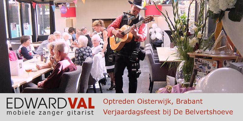 Brabant | tilburg Oisterwijk trouwjubileum Optreden troubadour inhuren bedrijfsuitje zanger gitarist Edward Val familie feest boeken