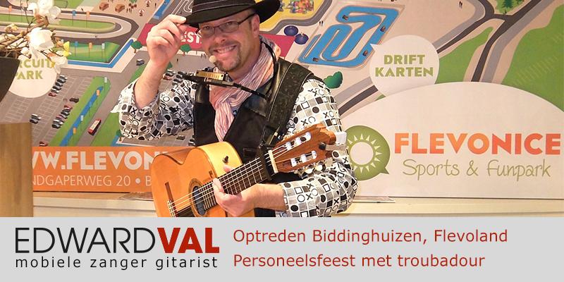 Flevoland | Biddinghuizen Flevonice Optreden troubadour inhuren trouwjubileum bedrijfsevent personeel zanger gitarist Edward Val feest boeken