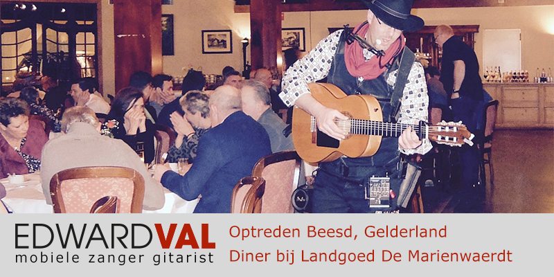Gelderland | Beesd Marienwaerdt trouwjubileum Optreden troubadour inhuren bedrijfsuitje zanger gitarist Edward Val feest boeken