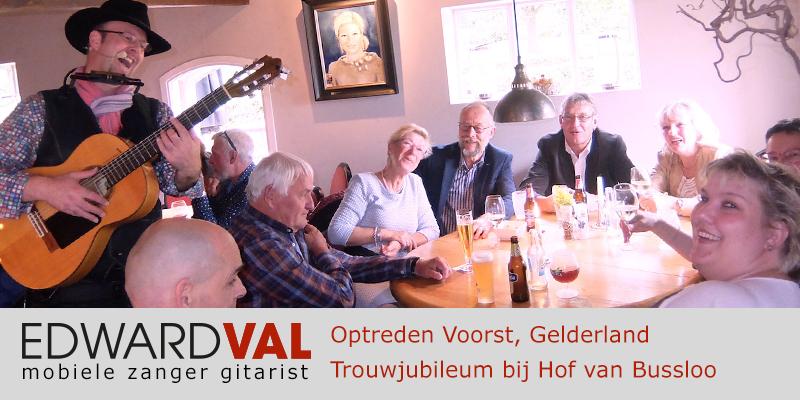 Gelderland | Voorst Hof van Bussloo trouwjubileum Optreden troubadour inhuren bedrijfsuitje zanger gitarist Edward Val familie feest boeken