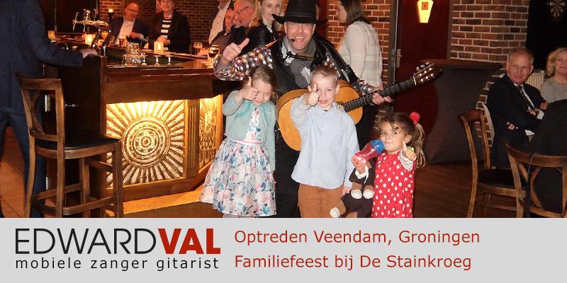 Groningen | Veendam | Stainkroeg trouwjubileum Optreden troubadour inhuren bedrijfsuitje zanger gitarist Edward Val familie feest boeken