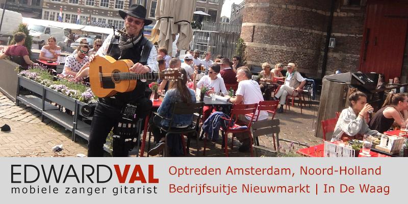 Noord Holland | Amsterdam Optreden troubadour inhuren restaurant waag bedrijfsuitje zanger gitarist Edward Val familie feest boeken