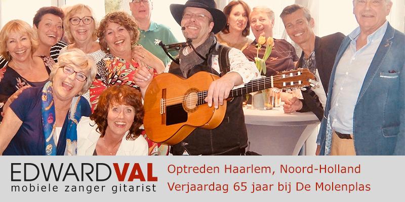 Noord Holland | Haarlem Optreden troubadour inhuren restaurant De Molenplas verjaardag 65 jaar zanger gitarist Edward Val familie feest boeken