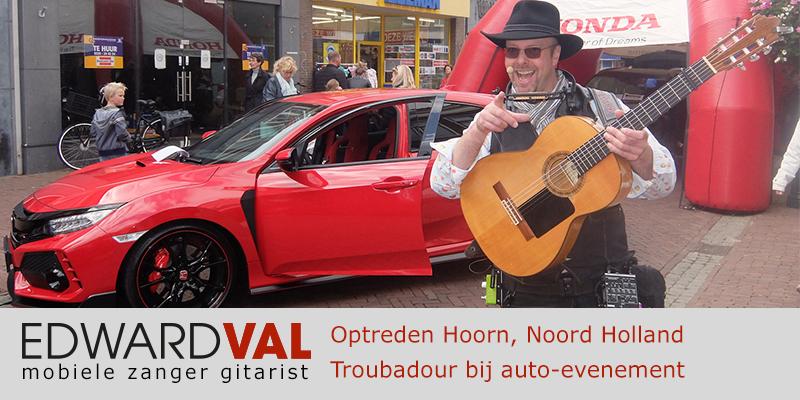 Noord Holland | Hoorn straat event Optreden troubadour inhuren bedrijfsuitje zanger gitarist Edward Val feestje boeken