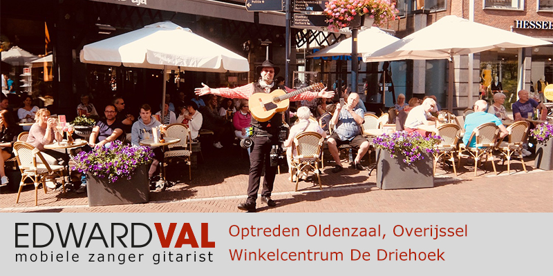 Overijssel | Oldenzaal driehoek Optreden troubadour inhuren restaurant de tijd zanger gitarist Edward Val feest boeken