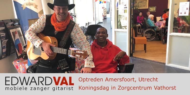 Utrecht | Amersfoort troubadour inhuren zanger gitarist boeken zorgcentrum koningsdag edward val bedrijfsfeest verjaardag jubileum