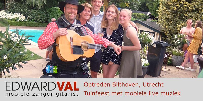 Utrecht | Bilthoven troubadour inhuren zanger gitarist boeken tuinfeest verjaardag edward val bedrijfsfeest verjaardag jubileum
