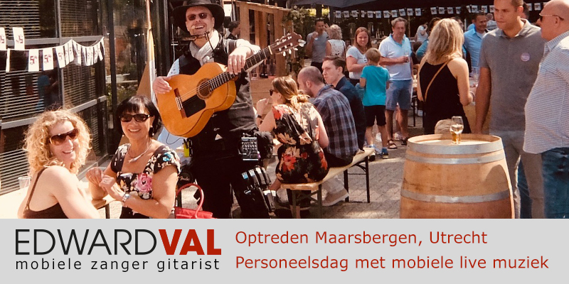 Utrecht | rhenen Maarsbergen personeelsdag troubadour inhuren zanger gitarist boeken edward val bedrijfsfeest jubileum