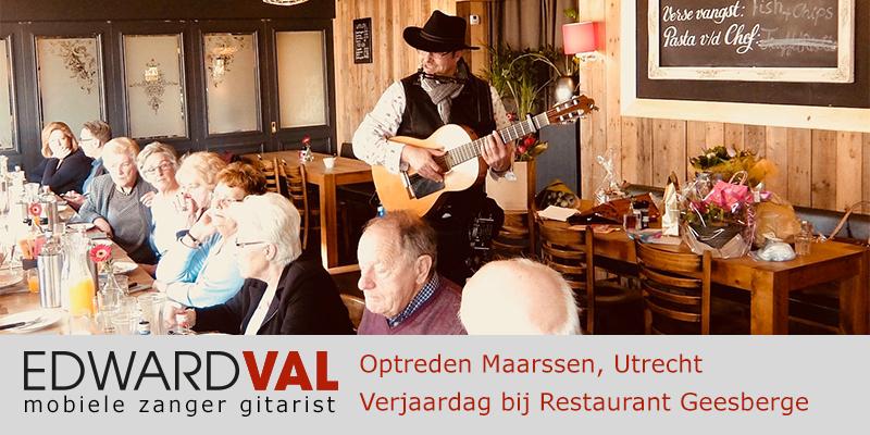 Utrecht | Maarssen restaurant Geesberge troubadour inhuren zanger gitarist boeken bedrijfsuitje edward val bedrijfsfeest verjaardag jubileum