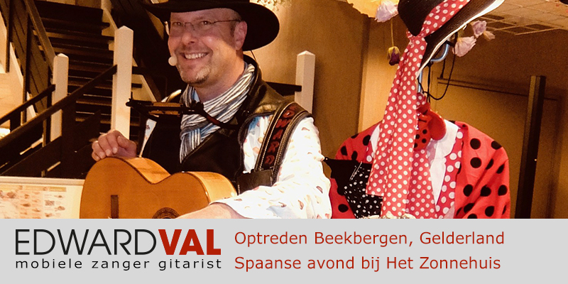 Zorggroep Apeldoorn Zonnehuis Beekbergen Spaanse avond troubadour edward val zanger gitarist inhuren akoestische live muziek boeken