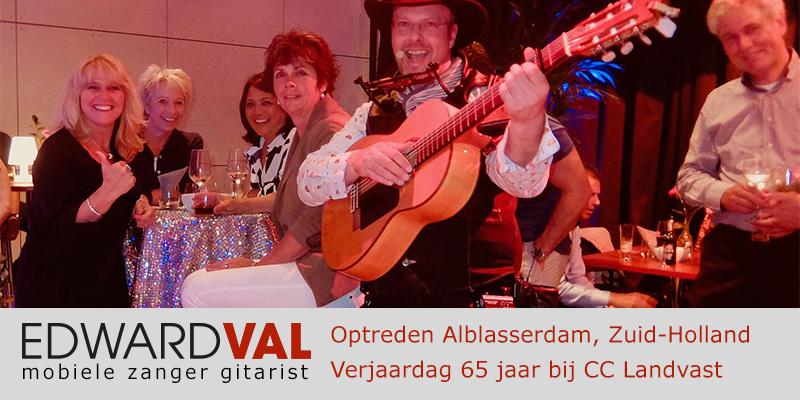 Zuid Holland | Alblasserdam Bergambacht trouwjubileum Optreden troubadour inhuren bedrijfsuitje zanger gitarist Edward Val familie feest boeken