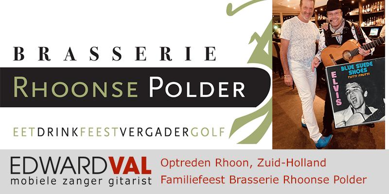 Zuid Holland | Rhoon Den Haag Brasserie De Rhoonse Polder troubadour huwelijksjubileum verjaardag feest mobiele zanger live muziek troubadour edward val