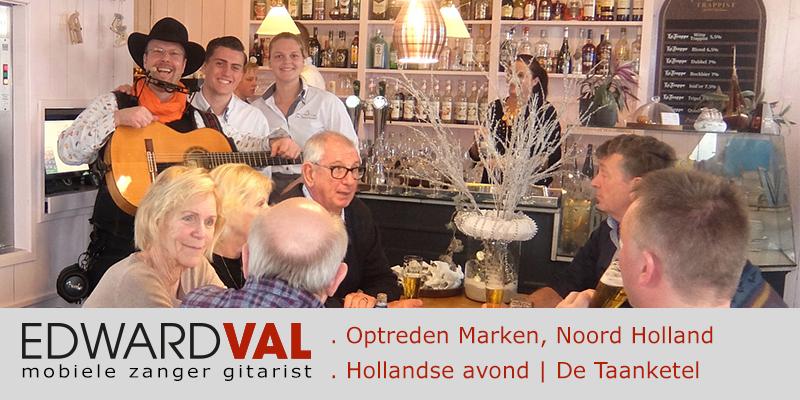 troubadour noord hollland zanger gitarist brasserie restaurant taanketel edward val Aalsmeer-Amstelveen-Uithoorn-Mijdrecht