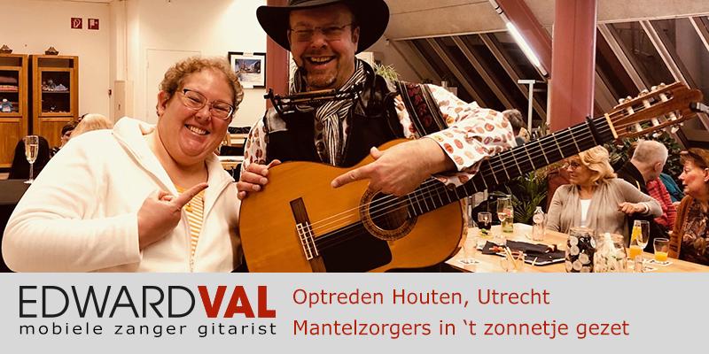 Van Houten & Co Mantelzorg | Optreden boeken Troubadour Edward Val Nijkerk | Houten & Co | Mobiele live muziek inhuren | zanger gitarist | 00