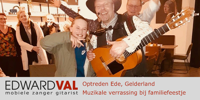 Troubadour Ede Gelderland muzikale verrasing surprise in het zonnetje familiefeest theehuis groeneveld